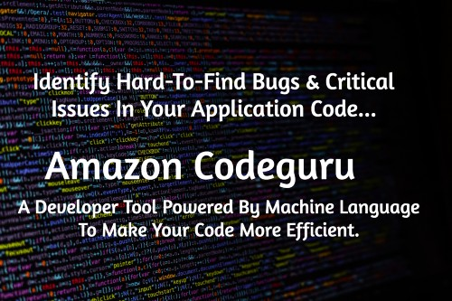 How To Improve Code Efficiency Of Your Applications With AWS Codeguru?