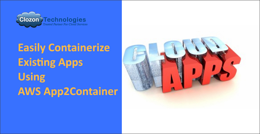 AWS App2Container – Migrate existing applications to containerized app
